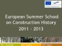 European Summer School on Construction History 2011-2013